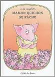 Couverture de Maman Quichon se fâche, Anaïs Vaugelade