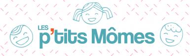 Newsletter les p'tits Mômes