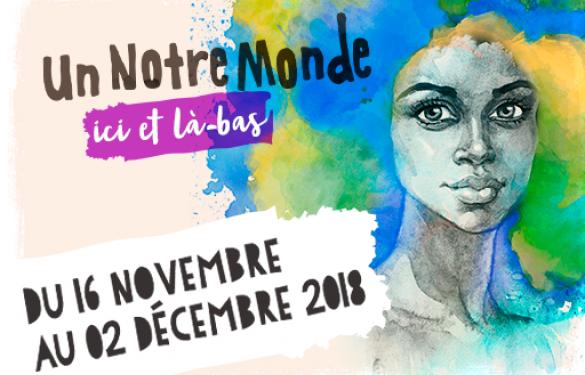 Un Notre Monde aura lieu du 16 novembre au 2 décembre 2018