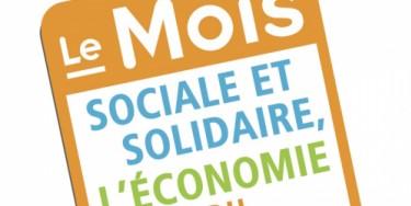 Chaque année en novembre, le Mois de l'ESS. Sociale et solidaire, l'économie qui a du sens.