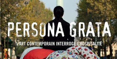 """""""Persona Grata"""" , une double exposition au MAC VAL et au musée national de l'immigration"""