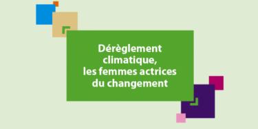 """Conférence départementale de l'égalité femmes-hommes """"Dérèglement climatique, les femmes actrices du changement""""."""