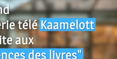 Quand la série Kaamelott s'invite aux sciences des livres
