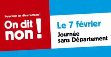 Le 7 février : Journée sans Département !